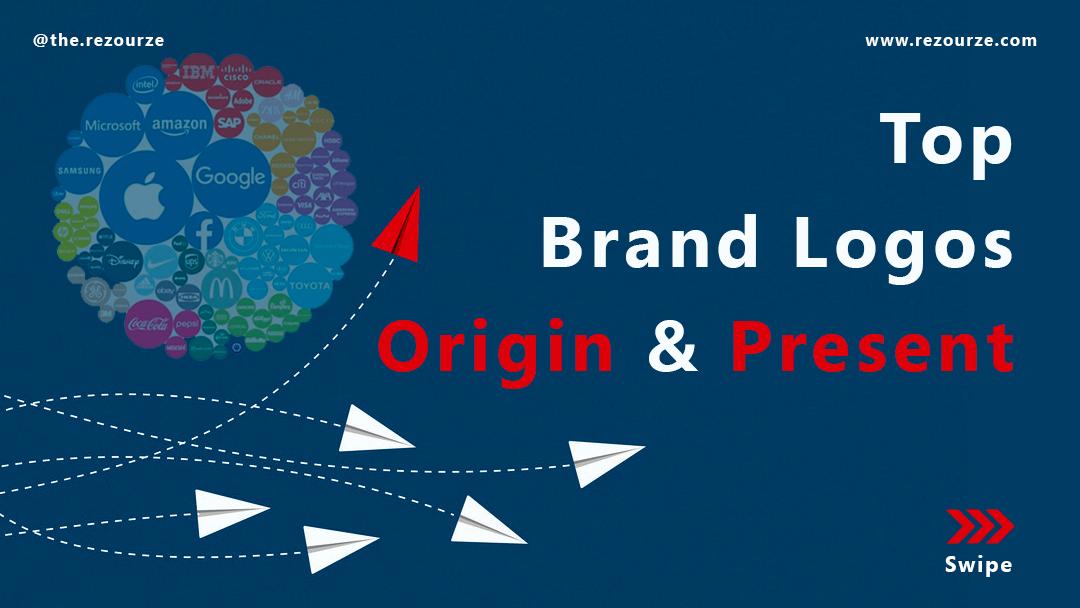 Top 39 Brand Logos Origin and Present