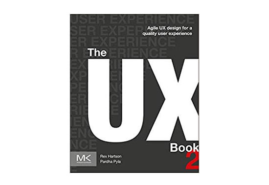 The UX Book: Agile UX Design for a Quality User Experience Rezourze.com