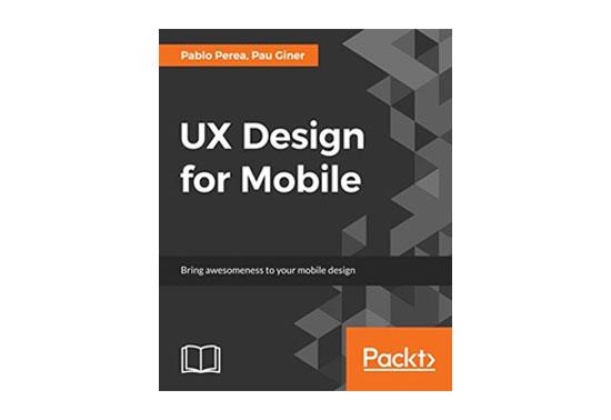 UX Design for Mobile: Design apps that deliver impressive Rezourze.com