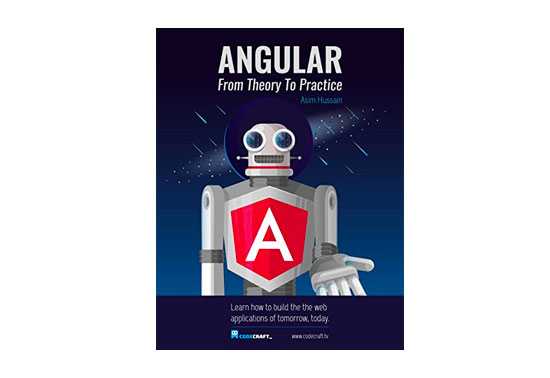 Angular 5: From Theory To Practice Awesome Book