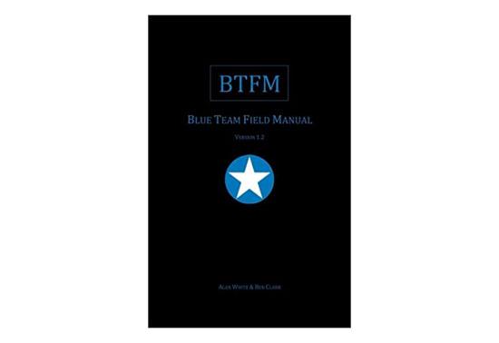 Best Hacking Books, Blue Team Field Manual
