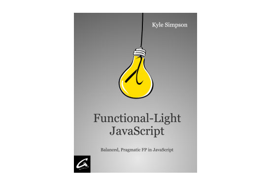Functional-Light JavaScript, Free eBooks, JavaScript Resources