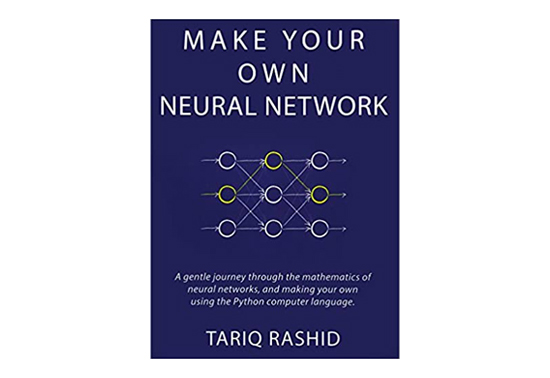 Make Your Own Neural Network, Books for Data Science