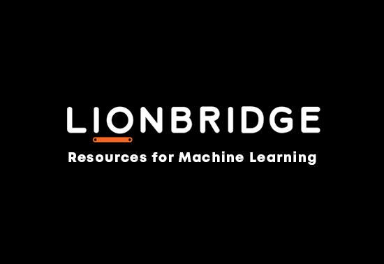Resources for Machine Learning - Lionbridge AI