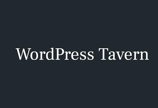 WordPress Tavern, WordPress Tutorials Blogs, WordPress Resources, wordpress, WordPress News