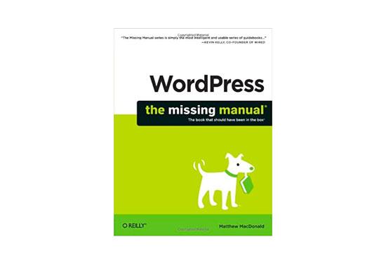 WordPress: The Missing Manual, WordPress Best Books, WordPress Resources, WP Books