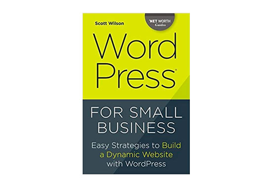 Wordpress for Small Business, WordPress Best Books, WordPress Resources, WP Books, Learn WordPress