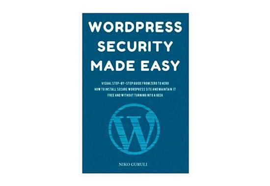 WordPress Security Made Easy, WordPress Best Books, WordPress Resources, WP ebooks, Learn WordPress