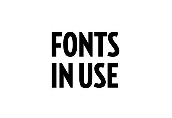 Fonts In Use, Type at work in the real world