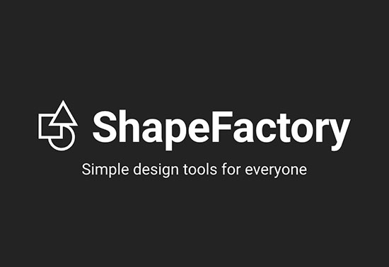 ShapeFactory, Simple tools to enrich creativity