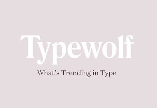 Trending in Type, Typewolf